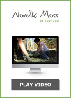 Click here to watch the Nordik Moss video