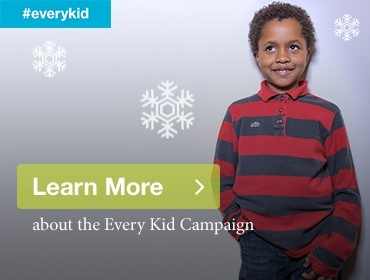Learn more about the Every Kid campaign