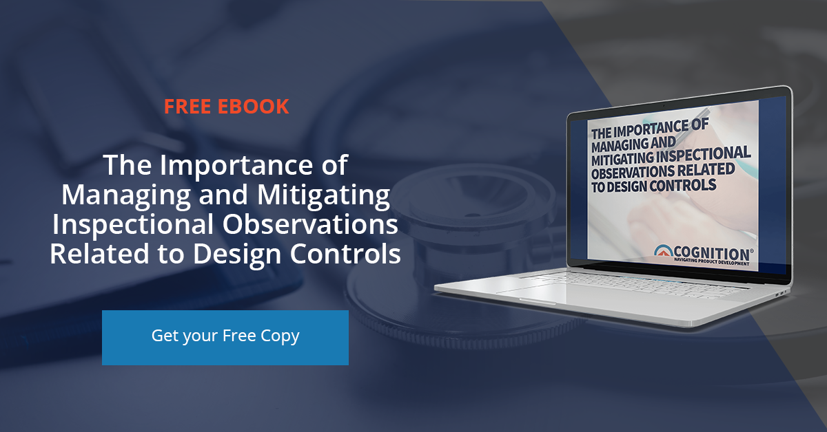 Download Now: Importance of Managing and Mitigating Inspectional Observations Related to Design Controls eBook