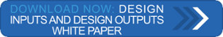Download Now: Cognition Design Control Series - Design Inputs and Design Outputs