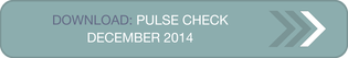 Download: Pulse Check December 2014