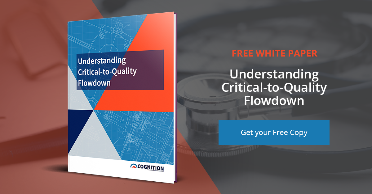 Download Now: Understanding Critical-to-Quality Flowdown White Paper | Cognition Corporation