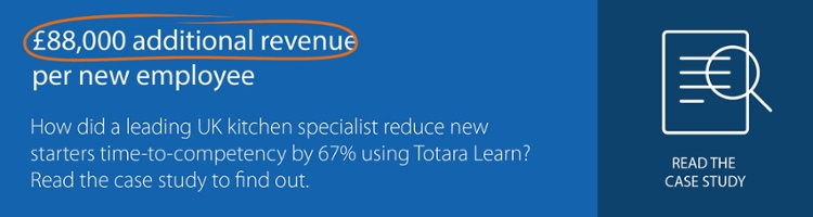 UK kitchen specialist reduces new starters time-to-competency by 67% with elearning platform Totara Learn