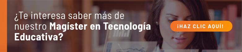 Mg Tecnología Educativa