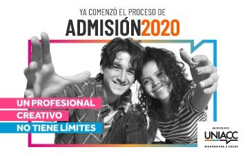 Ya comenzó el proceso de Admisión 2020 - UNIACC