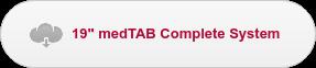 """19"""" medTAB Complete System"""