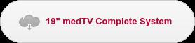 """19"""" medTV Complete System"""