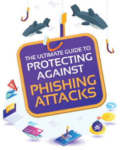 The Ultimate Guide to Protect Against Phishing