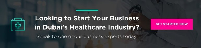 Looking to Start Your Business in Dubai's Healthcare Industry?