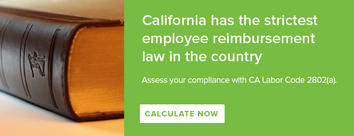 CA Labor Code 2802(a) Audit