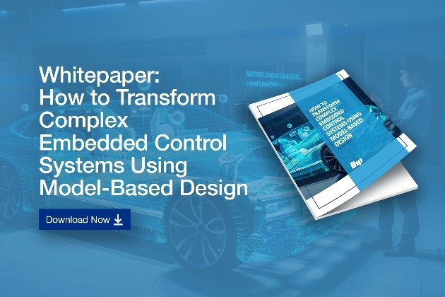 White paper: How to Transform complex Embedded Control System Using Model-Based Design. Download now!