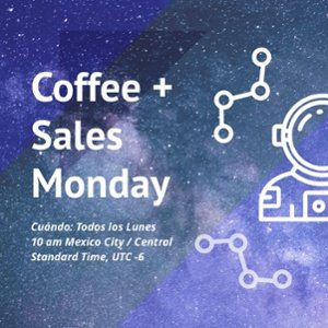 Conferencia en linea Coffee + Sales Monday