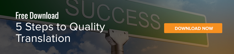 5 steps to ensuring that you're getting a high quality translation