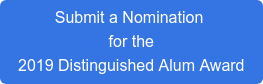Submit a Nomination for the 2019 Distinguished Alum Award