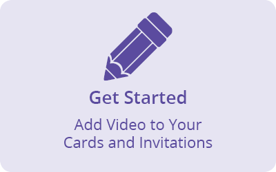 Get started making your cards come alive with video