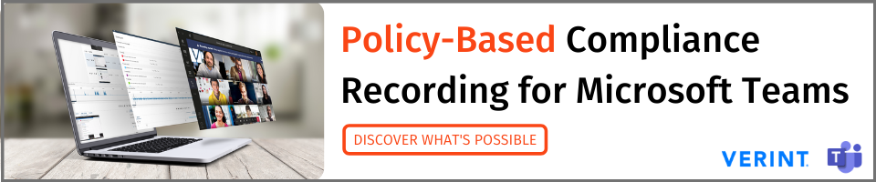 Policy-Based Compliance Recording for Microsoft Teams