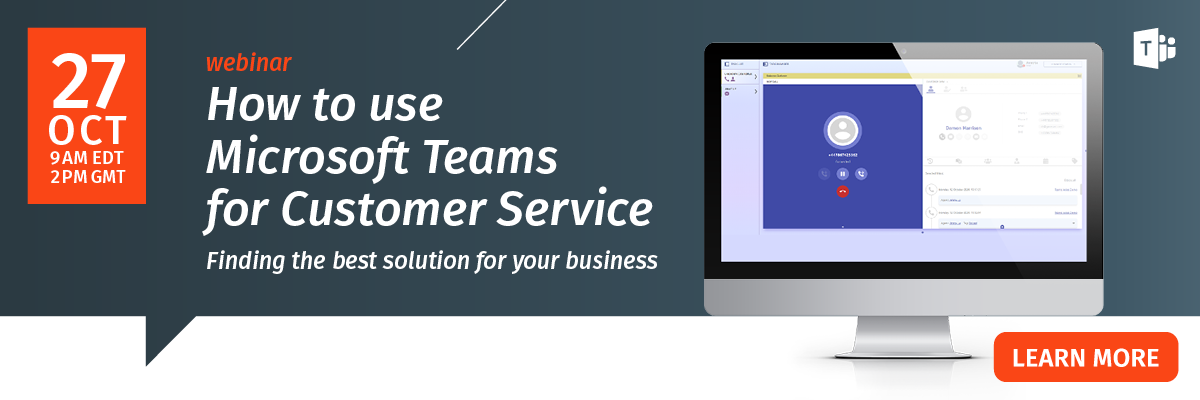 How to use Microsoft Teams for Customer Service
