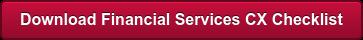 Download Financial Services CX Checklist