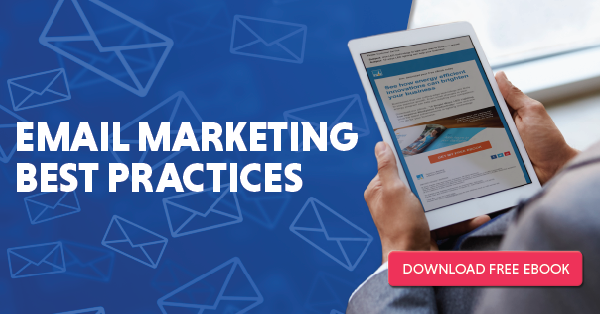 Click here to download the Email Marketing Best Practices eBook today!