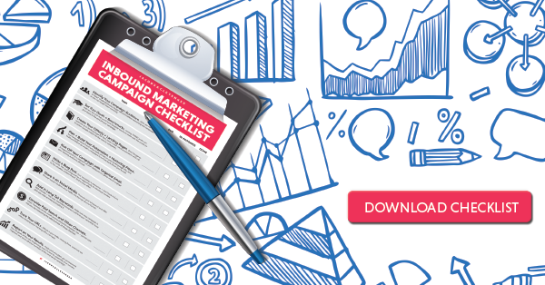 Click here to download the Inbound Marketing Campaign Checklist today!