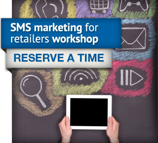 Mobile marketing for retailers workshop. Reserve a time.