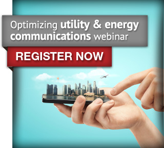 Optimizing utility and energy communications webinar. Register now.