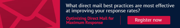 What direct mail best practices are most effective at improving your response rates? Optimizing Direct Mail for Maximum Response. Register now.