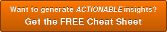 Actionable Insights The Free Cheat Sheet
