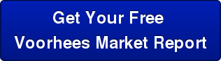 Get Your Free Voorhees Market Report