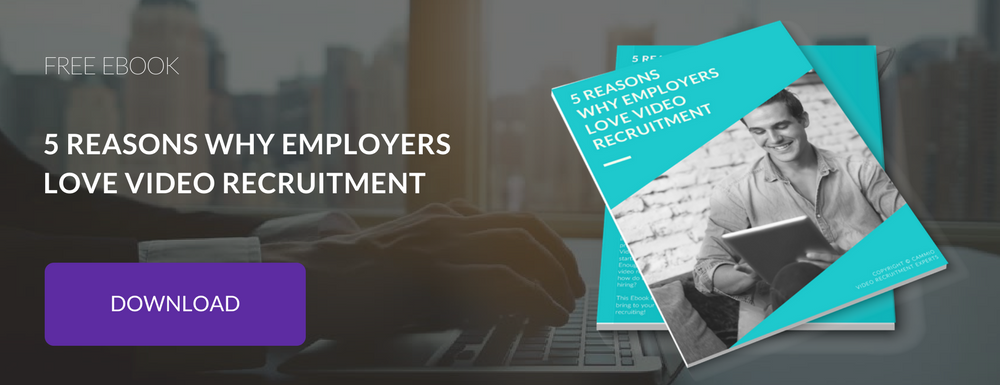 Ebook | 5 reasons why employers love video recruitment | Download