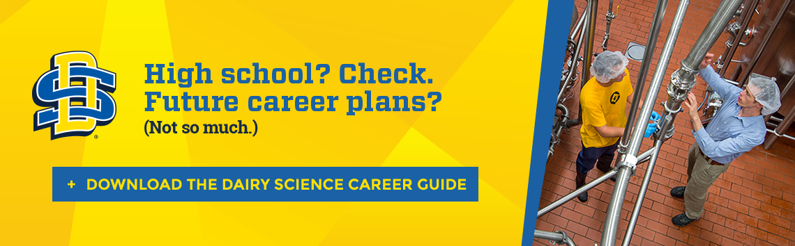 High school? Check. Future career plans? (Not so much.) Download the Dairy & Food Science Career Guide
