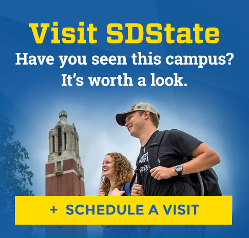 Visit SDState | Have you seen this campus? It's worth a look. Schedule a visit.