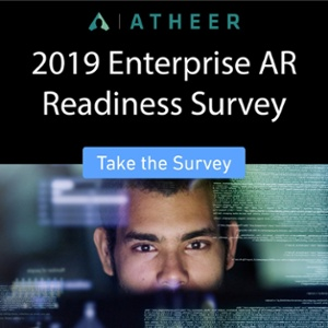 Take the 2019 Enterprise AR Readiness Survey
