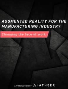 Augmented Reality for the Manufacturing Industry