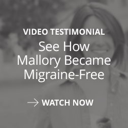See How Mallory Became Migraine-Free in this Video Testimonial
