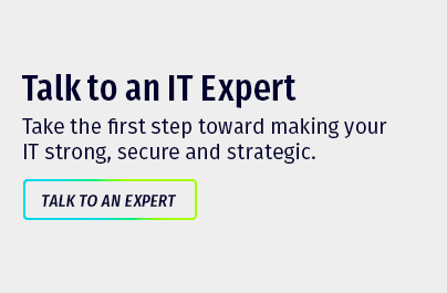Talk to an IT Expert