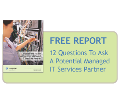 Free Report - 12 Questions to ask a potential managed IT services Partner