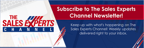 Subscribe to The Sales Experts Channel Newsletter