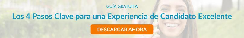 Descargar Gratis Guia 4 pasos para Experiencia de Candidato Excelente