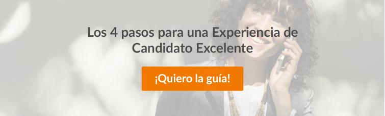 Los 4 pasos para una Experiencia de Candidato Excelente