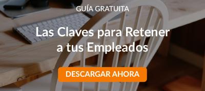 Ebook Las Claves Para Retener a tus Empleados