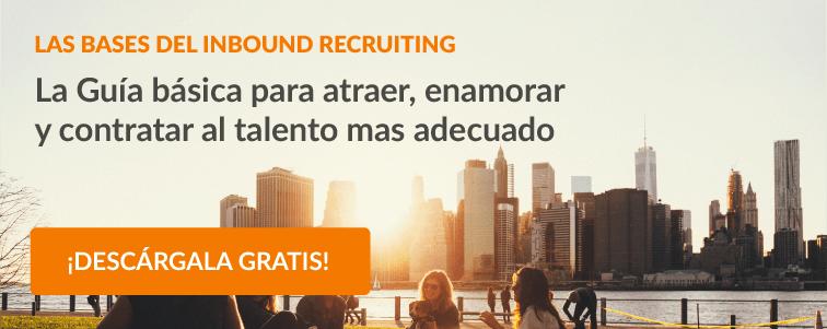 Las Bases del Inbound Recruiting
