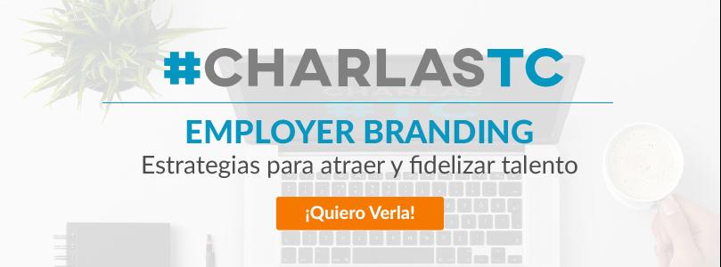 Charla TC Emplyer Branding. Aprende a Atraer y fidelizar talento