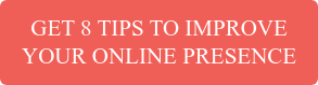 Get 8 Tips To Improve Your Online Presence