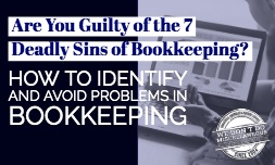 7 Deadly Sins of Bookkeeping