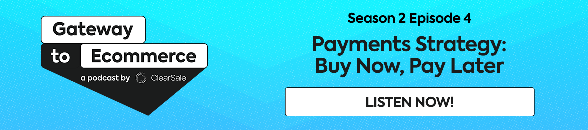 Gateway to E-Commerce: Payments Strategiy: buy now, pay later