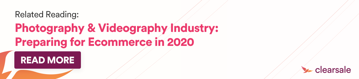 Blogpost: Photography & videography Industry: Preparing for ecommerce in 2020