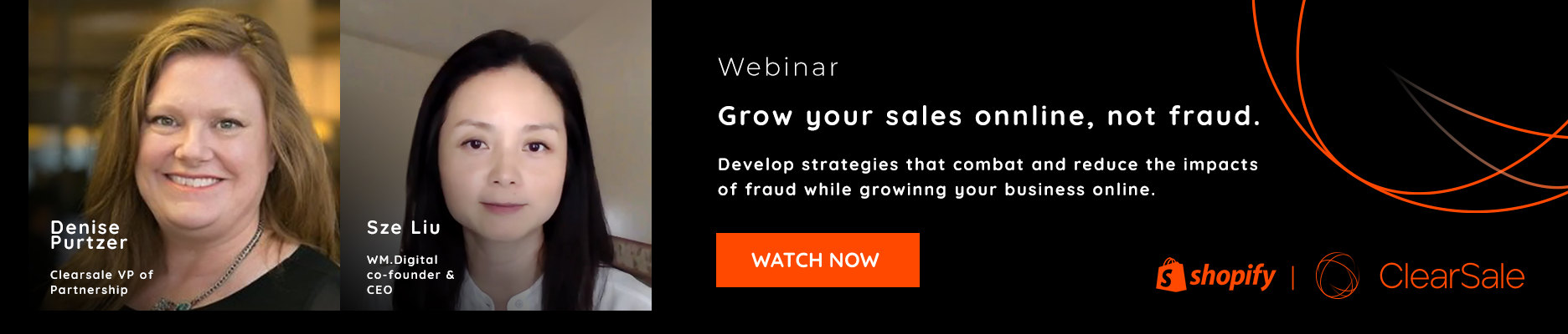 Webinar - Grwo your sales online, not fraud. ClarSale and Shopify