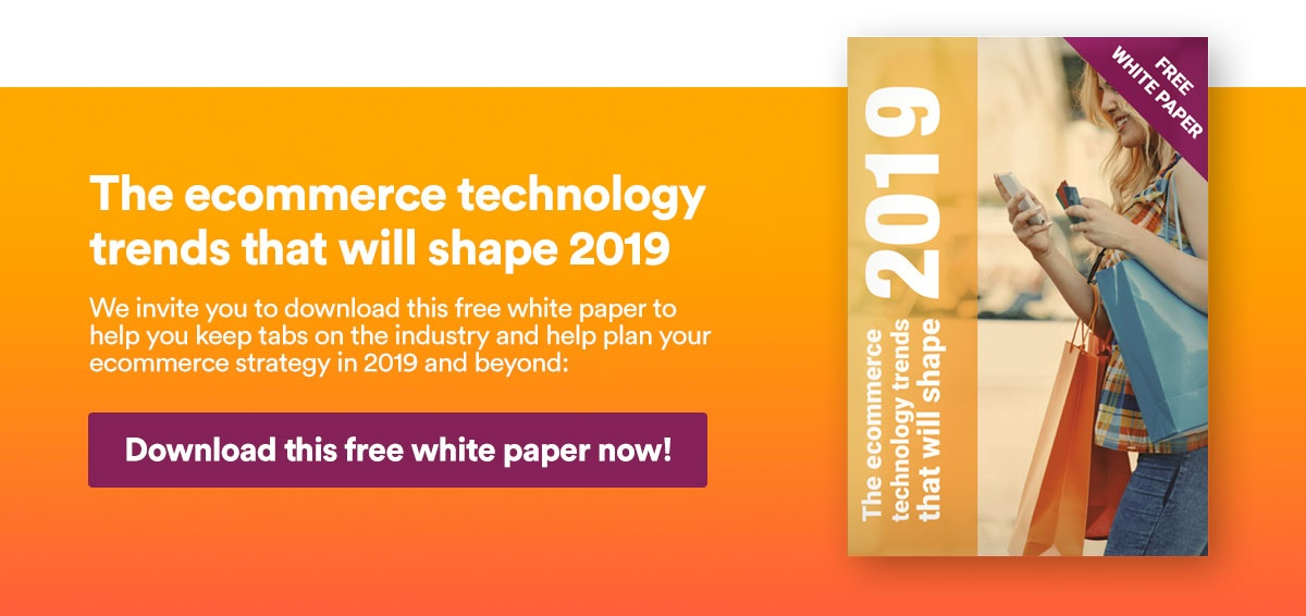 Ecommerce Technology Trends 2019