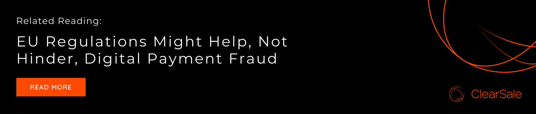 Related reading: EU regulations might help, not hinder, digital payment fraud